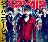 Just One♪SPYAIR