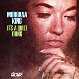 Its A Quiet Thingby Morgana King