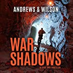 War Shadows: Tier One, Book 2 | Brian Andrews,Jeffrey Wilson