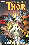 Thor by Walter Simonson - Volume 1 (Thor (Graphic Novels)) (0785184600) by Simonson, Walter