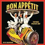 Bon Appétit Vintage Poster Art 2015 Mini Wall Calendar (English and French Edition)