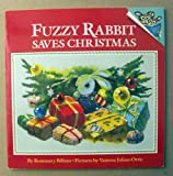 FUZZY RABBIT SAVES CHRISTMAS (Picturebacks)