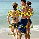 A Week in Paradise: An Erotic Short Story | Blair Erotica