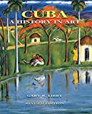 img - for Cuba: A History in Art book / textbook / text book
