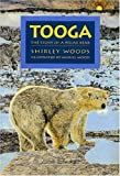 Tooga: The Story of a Polar Bear (155041898X) by Woods, Shirley