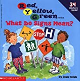 Red, Yellow, Green: What Do Signs Mean? (0590134558) by Holub, Joan