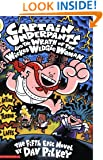 The Second Captain Underpants Collection (Books 5-7 & The Adventures of Super Diaper Baby)