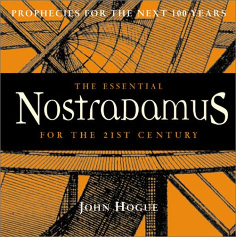 The Essential Nostradamus For The 21St Century: Prophecies For The Next 100 Years front-460186
