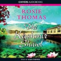 The Kashmir Shawl (       UNABRIDGED) by Rosie Thomas Narrated by Nerys Hughes