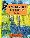 Le Vaisseau aux 100 pirates
