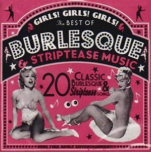 Girls!Girls!Girls!Best Ofbarlesque&Striptease Music