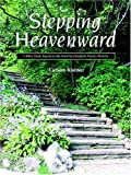 Stepping Heavenward: A Bible Study Guide (1932474455) by Carson Kistner