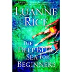 The Deep Blue Sea for Beginners | Luanne Rice