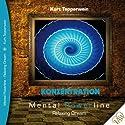Konzentration (Mental Powerline - Relaxing Dream) Hörbuch von Kurt Tepperwein Gesprochen von: Kurt Tepperwein
