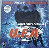 United Future Organization UNITED FUTURE AIRLINES EP