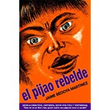 El Pijao Rebelde