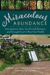 Miraculous Abundance: One Quarter Acr...