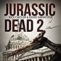 Jurassic Dead 2: Z-Volution Audiobook by Rick Chesler, David Sakmyster Narrated by Andrew Tell