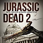 Jurassic Dead 2: Z-Volution | Rick Chesler,David Sakmyster