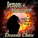 Demons of Bourbon Street: Jade Calhoun, Book 3