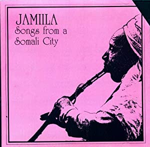Songs From a Somali City