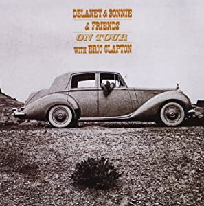 Delaney & Bonnie On Tour With Eric Clapton