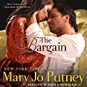 The Bargain (       UNABRIDGED) by Mary Jo Putney Narrated by Emma Newman