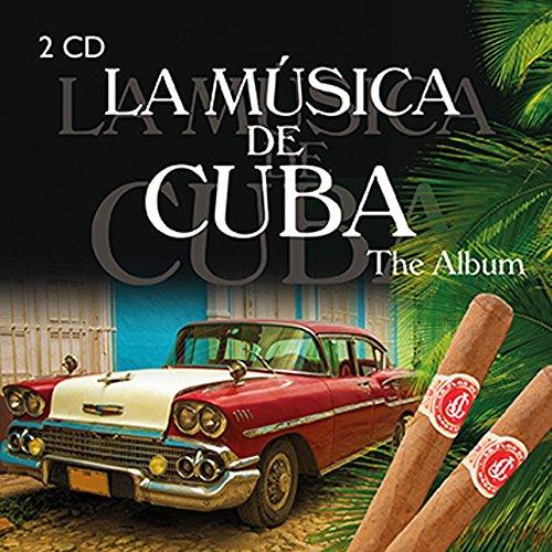 la-musica-de-cuba-the-album
