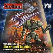 Die Kristall-Annalen (Perry Rhodan 2406) | Wim Vandemaan