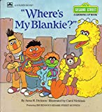 img - for Where's My Blankie? (Growing-Up Book) book / textbook / text book