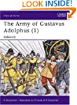 The Army of Gustavus Adolphus (1): In...