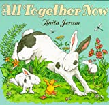All Together Now Anita Jeram