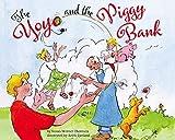 The Yoyo & the Piggy Bank