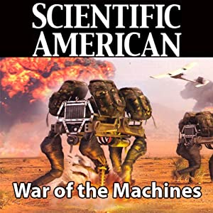 Scientific American: War of the Machines | [P. W. Singer]