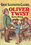 Oliver Twist (Great Illustrated Classics )