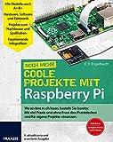E. F. Engelhardt Coole Projekte mit Raspberry Pi