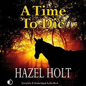 A Time to Die | [Hazel Holt]