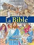 La bible illustr�e pour les enfants