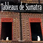 TABLEAUX DE SUMATRA
