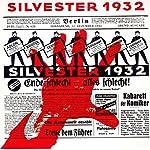 Silvester 1932   Curt Bois,Marlene Dietrich,Kurt Gerron