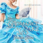 How to Romance a Rake: Ugly Duckling Trilogy Series, Book 2 | [Manda Collins]