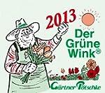 G�rtner P�tschkes Abrei�kalender 2013...