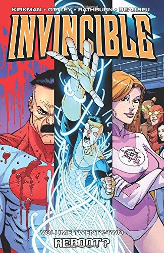 Invincible Volume 22: Reboot (Invincible Volume 21 Modern Fa)