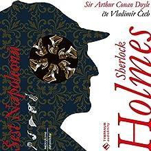 Šest Napoleonů (Sherlock Holmes 2) (       UNABRIDGED) by Arthur Conan Doyle Narrated by Vladimír Čech