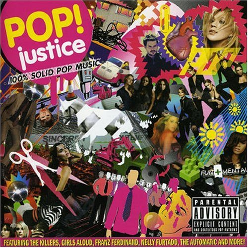 Pop! Justice: 100% Solid Pop Music
