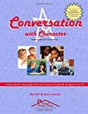 "Conversation With Character: Teaching the art of conversation, from ""hello"" to ""farewell"""