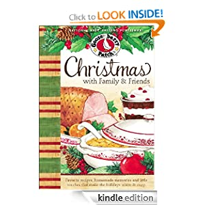 Kindle Book Bargain: Christmas with Family + Friends Cookbook: Favorite recipes, homemade memories and little touches that make the holidays warm + cozy. (Seasonal Cookbook Collection), by Gooseberry Patch