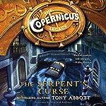 The Copernicus Legacy: The Serpent's Curse | Tony Abbott