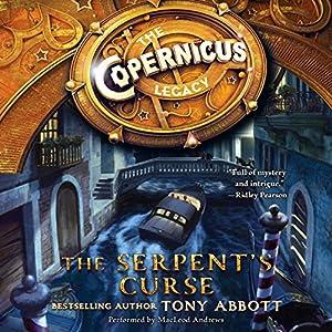 The Copernicus Legacy: The Serpent's Curse Audiobook