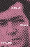 Blow Up (0394728815) by Julio Cortazar